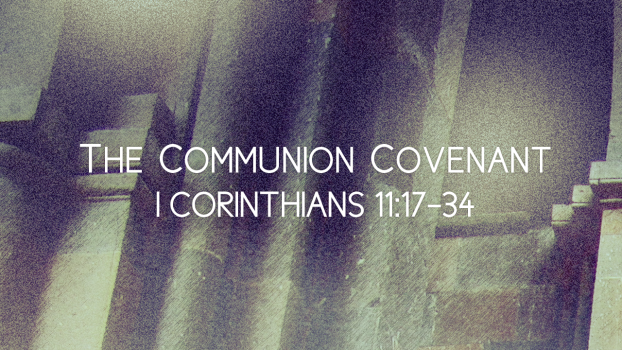 The Communion Covenant