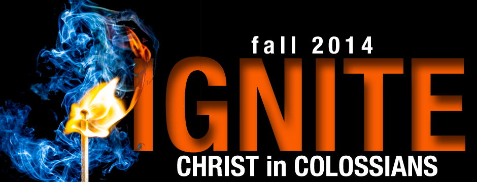 IGNITE: Christ in Colossians