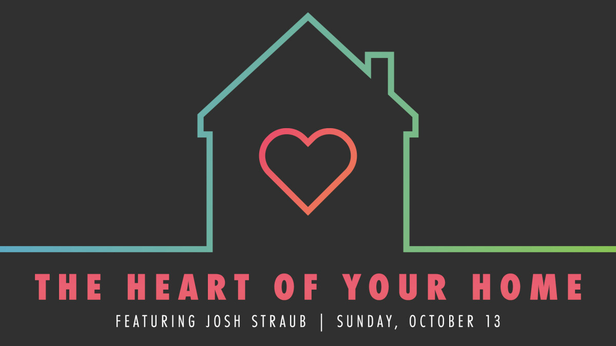 The Heart of Your Home