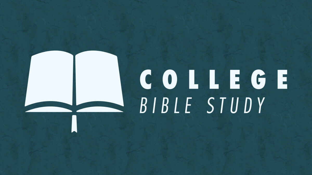 College Ministry Dinner & Bible Study